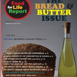 "Food for Life Report's ""Bread & Butter Issue"" editorial"